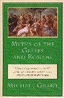 Myths of the Greeks and Romans (inbunden)