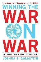 Winning the War on War: The Decline of Armed Conflict Worldwide (h�ftad)