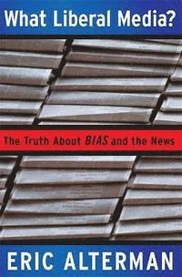 What Liberal Media? (h�ftad)