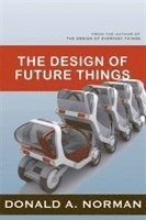 The Design of Future Things (h�ftad)