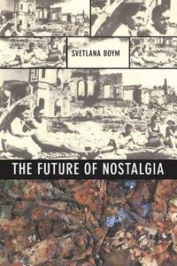 The Future of Nostalgia (h�ftad)