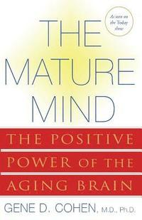 The Mature Mind (h�ftad)