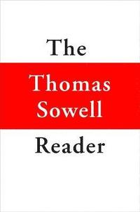 The Thomas Sowell Reader (h�ftad)