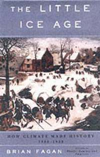 The Little Ice Age (h�ftad)