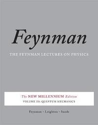 Feynman Lectures on Physics: v. 3 Quantum Mechanics (h�ftad)