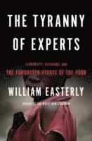 The Tyranny of Experts (inbunden)
