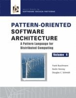 Pattern-Oriented Software Architecture: Pattern Language for Distributed Object Computing (inbunden)