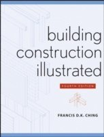 Building Construction Illustrated (h�ftad)