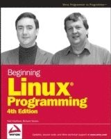 Beginning Linux Programming 4th Edition (h�ftad)