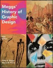 Meggs' History of Graphic Design (inbunden)