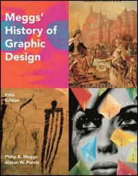 Meggs' History of Graphic Design (inbunden)