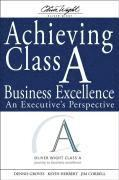Achieving Class A Business Excellence (inbunden)