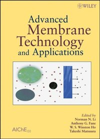Advanced Membrane Technology and Applications (inbunden)