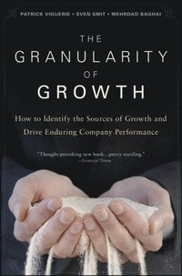 Granularity of Growth (e-bok)