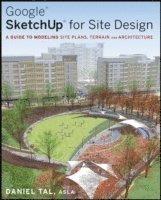 Google SketchUp for Site Design (h�ftad)