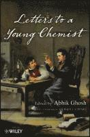 Letters to a Young Chemist (inbunden)