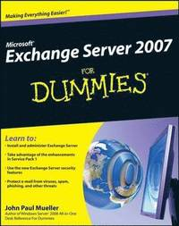 Microsoft Exchange Server 2007 for Dummies (h�ftad)