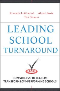 Leading School Turnaround (inbunden)