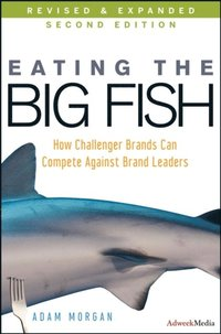 Eating the Big Fish (e-bok)