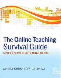 The Online Teaching Survival Guide (h�ftad)