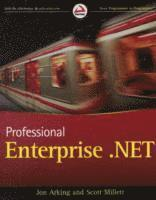 Professional Enterprise .NET (h�ftad)