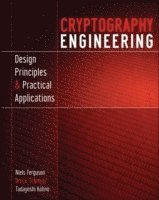 Cryptography Engineering, Design Principles and Practical Applications (inbunden)