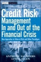 Credit Risk Management In and Out of the Financial Crisis (inbunden)