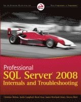 Professional SQL Server 2008 Internals and Troubleshooting (h�ftad)