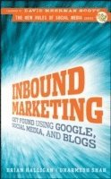 Inbound Marketing: Get Found Using Google, Social Media, and Blogs (inbunden)