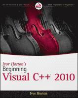 Ivor Horton's Beginning Visual C++ 2010 (inbunden)
