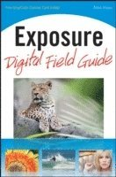 Exposure Digital Field Guide (e-bok)