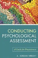 Conducting Psychological Assessment (h�ftad)