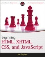 Beginning HTML, XHTML, CSS, And JavaScript (h�ftad)