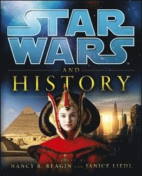 Star Wars and History (h�ftad)