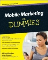 Mobile Marketing for Dummies (h�ftad)