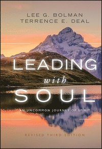 Leading with Soul (h�ftad)