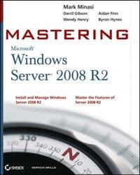 Mastering Microsoft Windows Server 2008 R2 (e-bok)