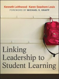Linking Leadership to Student Learning (inbunden)