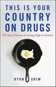 This is Your Country on Drugs (h�ftad)
