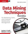 Data Mining Techniques: For Marketing, Sales, and Customer Relationship Management 3rd Edition