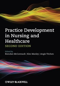 Practice Development in Nursing and Healthcare (h�ftad)