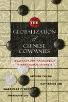 The Globalization of Chinese Companies (h�ftad)