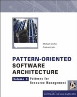 Pattern-oriented Software Architecture: v. 3 Patterns for Resource Management (inbunden)