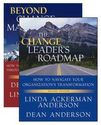 The Change Leader's Roadmap and Beyond Change Management: AND Beyond Change Management ()