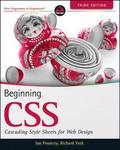 Beginning CSS: Cascading Style Sheets for Web Design, 3rd Edition