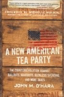 A New American Tea Party (h�ftad)