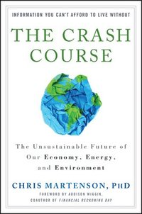 The Crash Course (inbunden)