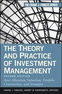 The Theory and Practice of Investment Management (h�ftad)