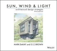 Sun, Wind, and Light: Architectural Design Strategies (h�ftad)