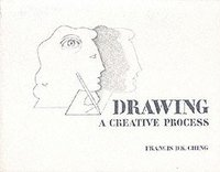 Drawing: A Creative Process (h�ftad)